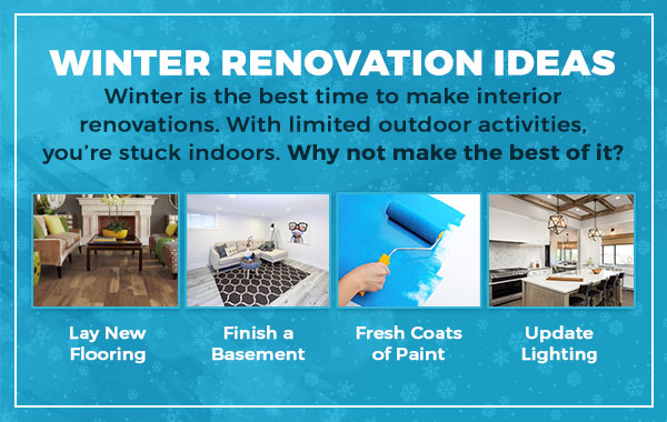 Winter Renovation Ideas